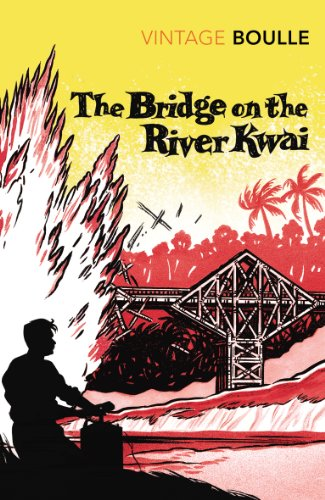 9780099445029: The Bridge on the River Kwai