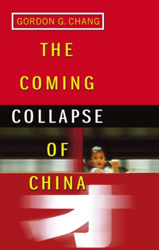 9780099445340: The Coming Collapse Of China