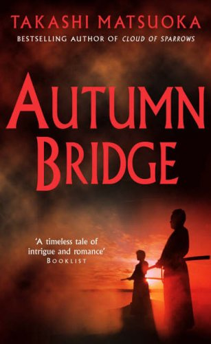 9780099445388: Autumn Bridge