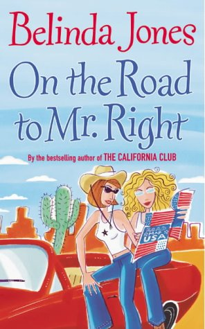 9780099445494: On the Road to Mr Right