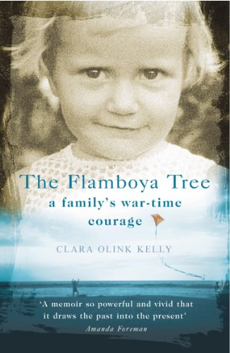 9780099445531: The Flamboya Tree: Memories of a Family's War-Time Courage