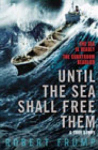 9780099445586: Until The Sea Shall Free Them