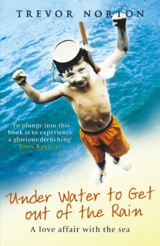 9780099446583: Underwater To Get Out of the Rain: A Love Affair With the Sea