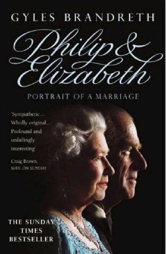 9780099446736: Philip & Elizabeth: Portrait of a Marriage