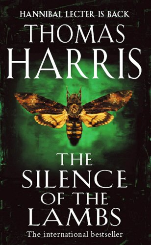 9780099446781: Silence Of The Lambs: (Hannibal Lecter)
