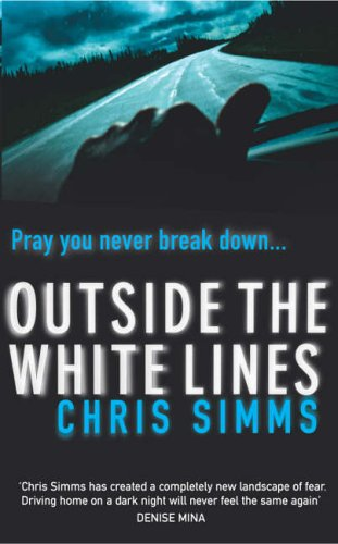 9780099446835: Outside the White Lines