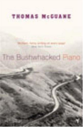 9780099446972: The Bushwhacked Piano