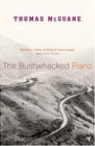 9780099446972: Bushwhacked Piano