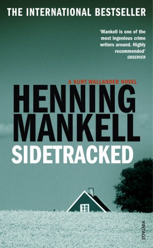 9780099446989: Sidetracked (Kurt Wallander Mystery)