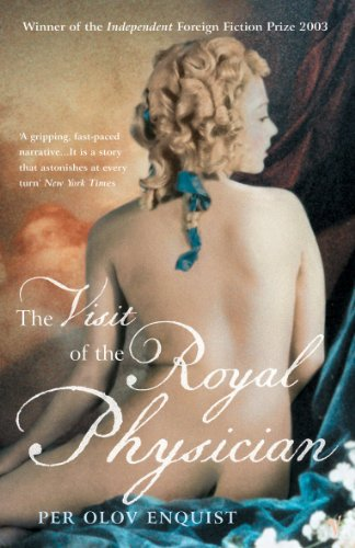 The Visit Of The Royal Physician: Per Olov Enquist,Tiina