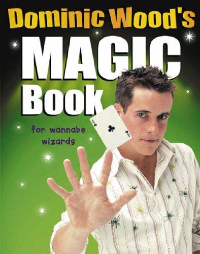 9780099447672: Dominic Wood's Magic Book