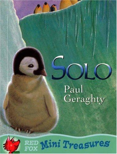 9780099447696: Solo: The Little Penguin (Mini Treasure)