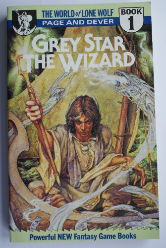 9780099447702: Grey Star the Wizard (World of Lone Wolf)