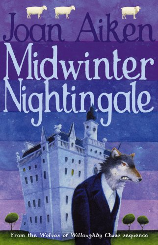 9780099447726: Midwinter Nightingale (The Wolves Of Willoughby Chase Sequence)