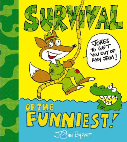 9780099447986: Survival Of The Funniest