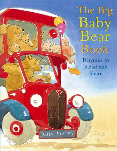 BIG BABY BEAR BOOK THE: John Prater