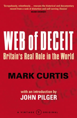 9780099448396: Web Of Deceit: Britain's Real Foreign Policy: Britain's Real Role in the World