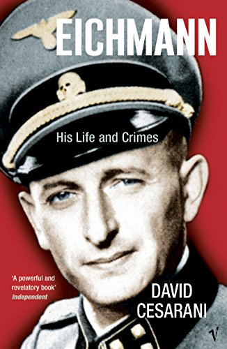 9780099448440: Eichmann: His Life and Crimes