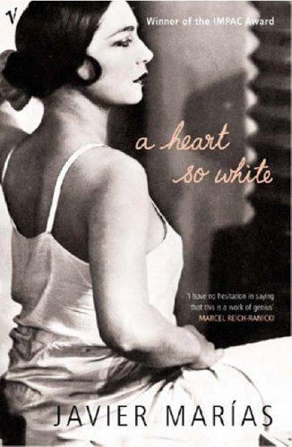 9780099448525: A Heart So White