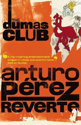 The Dumas Club: Arturo Peréz-Reverte