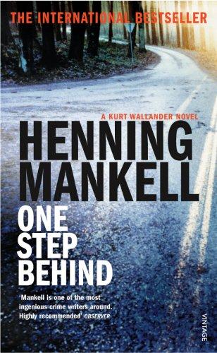 9780099448877: One step behind (Kurt Wallender Mystery)