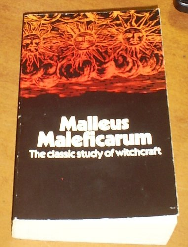 Malleus Maleficarum: Kramer, Heinrich And