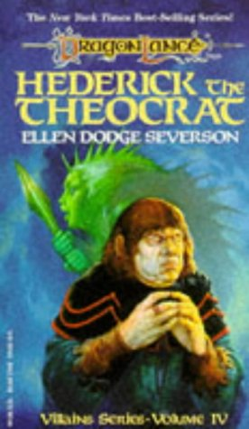 9780099448914: HEDERICK THE THEOCRAT (DRAGONLANCE VILLAINS SERIES, NO 4)