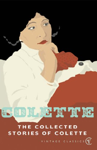 9780099449089: The Collected Stories Of Colette