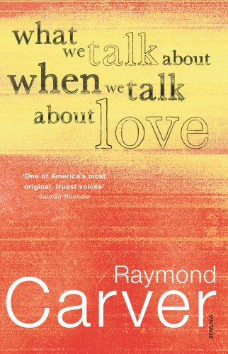 9780099449843: What We Talk About When We Talk About Love