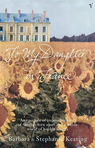 To My Daughter in France: Stephanie Keating, Barbara