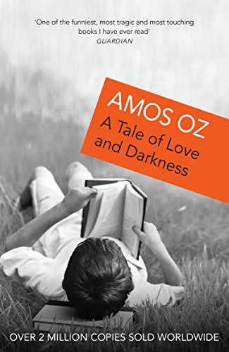 9780099450030: A Tale Of Love And Darkness