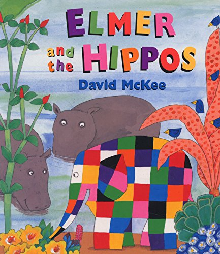 9780099451143: Elmer and the Hippos