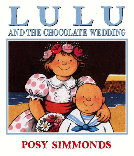 9780099451167: Lulu and the Chocolate Wedding