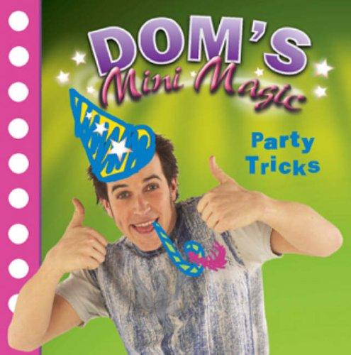 9780099451372: Dominic Wood's Mini Magic: Party Tricks