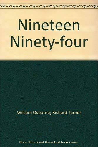 9780099451501: Nineteen Ninety-four