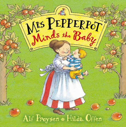 9780099451563: Mrs Pepperpot Minds the Baby