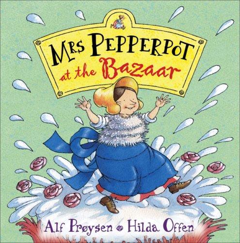 9780099451587: Mrs Pepperpot at the Bazaar