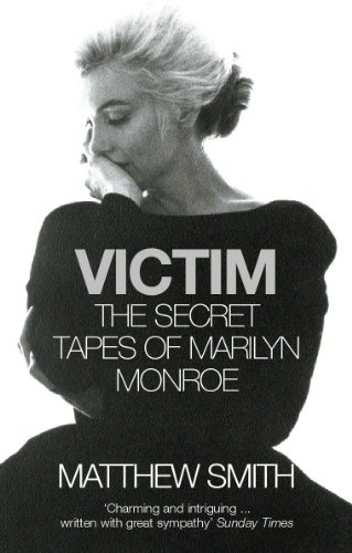 9780099451686: Victim: The Secret Tapes of Marilyn Monroe