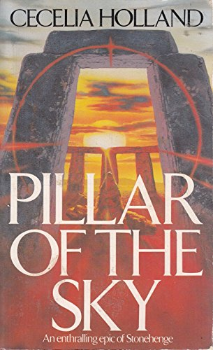 9780099451709: Pillar Of The Sky - A Novel Of Stonehenge