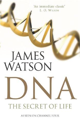 9780099451846: DNA: The Secret of Life