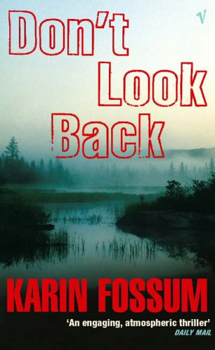 9780099452133: Don't Look Back (An Inspector Sejer mystery)