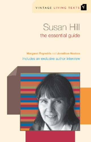 9780099452188: Susan Hill: The Essential Guide (Vintage Living Texts)