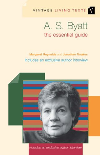 9780099452218: A. S. Byatt: The Essential Guide (Vintage Living Texts)
