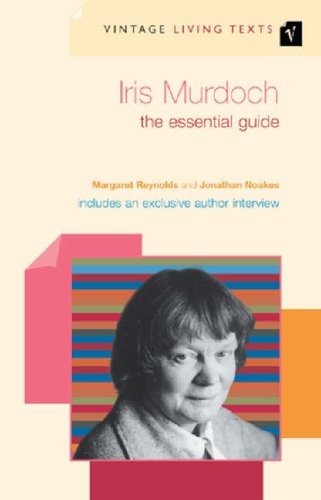9780099452225: Iris Murdoch: The Essential Guide (Vintage Living Texts)