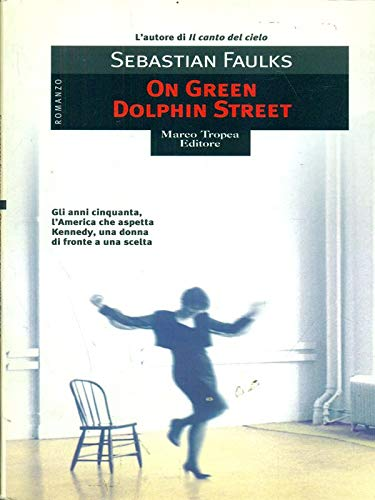 9780099453055: On Green Dolphin Street