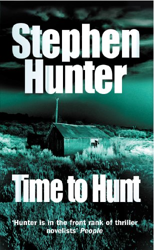 9780099453215: Time To Hunt