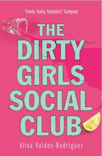 9780099453246: The Dirty Girls Social Club