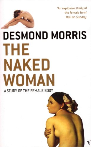 9780099453581: The Naked Woman