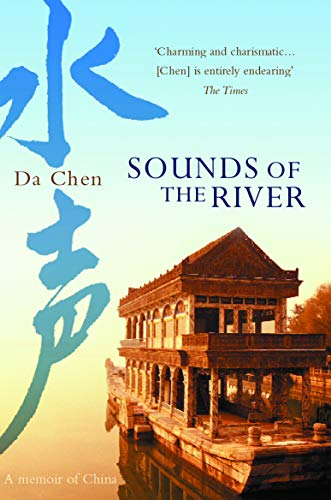 9780099453826: Sounds Of The River: A Memoir of China