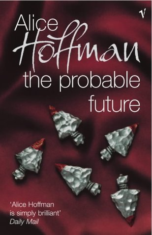 9780099453864: The Probable Future